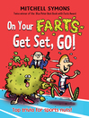 On Your Farts, Get Set, Go! (eBook)