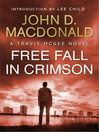 Free Fall in Crimson (eBook): Travis McGee Series, Book 19