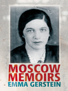 Moscow Memoirs (eBook)