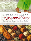Monsoon Diary (eBook): Reveries and Recipes From South India