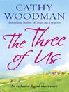 The Three of Us (eBook): Short Story