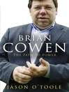 Brian Cowen (eBook): The Path to Power