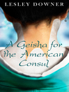 A Geisha for the American Consul (a short story) (eBook)