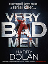 Very Bad Men (eBook): David Loogan Series, Book 2