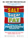 Salt, Sugar, Fat (eBook): How the Food Giants Hooked Us