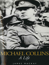 Michael Collins (eBook): A Life