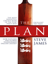 The Plan (eBook): How Fletcher and Flower Transformed English Cricket
