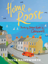 Home to Roost (eBook): Putting Down Roots in Cornwall