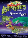 Astrosaurs 19 (eBook): The Forest of Evil