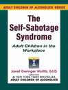 The Self-Sabotage Syndrome (eBook): Adult Children in the Workplace