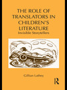 The Role of Translators in Children's Literature (eBook): Invisible Storytellers