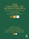 The Delivery of Human Rights (eBook): Essays in Honour of Professor Sir Nigel Rodley
