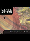 Scientific American: Balancing Work and Family (eBook)