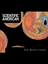 Scientific American: Your Bionic Future (eBook)
