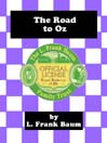 The Road to Oz (eBook): Oz Series, Book 5