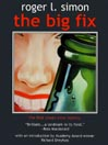 The Big Fix (eBook)