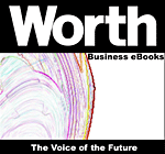 Worth Business eBooks: The Voice of the Future (eBook)