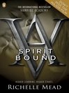 Spirit Bound (eBook): Vampire Academy Series, Book 5