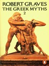 The Greek Myths, Volume2