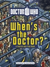 Doctor Who (eBook): When's the Doctor?