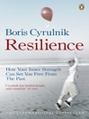 Resilience (eBook): How your inner strength can set you free from the past