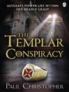 The Templar Conspiracy (eBook): Templar Series, Book 4
