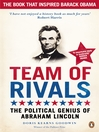 Team of Rivals (eBook): The Political Genius of Abraham Lincoln