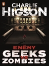 Geeks vs Zombies (eBook): An Enemy Novella