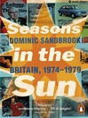 Seasons in the Sun (eBook): The Battle for Britain, 1974-1979