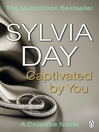 Captivated by You (eBook): A Crossfire Novel