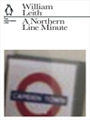 A Northern Line Minute (eBook): The Northern Line