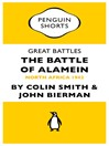Great Battles:  the Battle of Alamein (Penguin Specials) (eBook): North Africa 1942