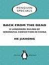 Back from the Dead (eBook): A Landmark Ruling of Wrongful Conviction in China