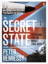 The Secret State (eBook): Preparing for the Worst 1945–2010