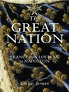 The Great Nation:  France from Louis XV to Napoleon (eBook): The New Penguin History of France