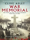War Memorial (eBook): The Story of One Village's Sacrifice from 1914 to 2003