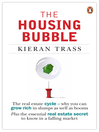 The Housing Bubble (eBook)