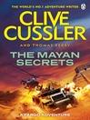 The Mayan Secrets (eBook): Fargo Adventure Series, Book 5