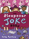The Sleepover Joke Book (eBook)