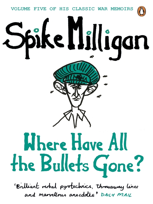 Where Have All the Bullets Gone? (eBook)