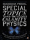 Special Topics in Calamity Physics (eBook)