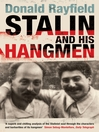 Stalin and His Hangmen (eBook): An Authoritative Portrait of a Tyrant and Those Who Served Him