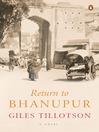 Return to Bhanupur (eBook)