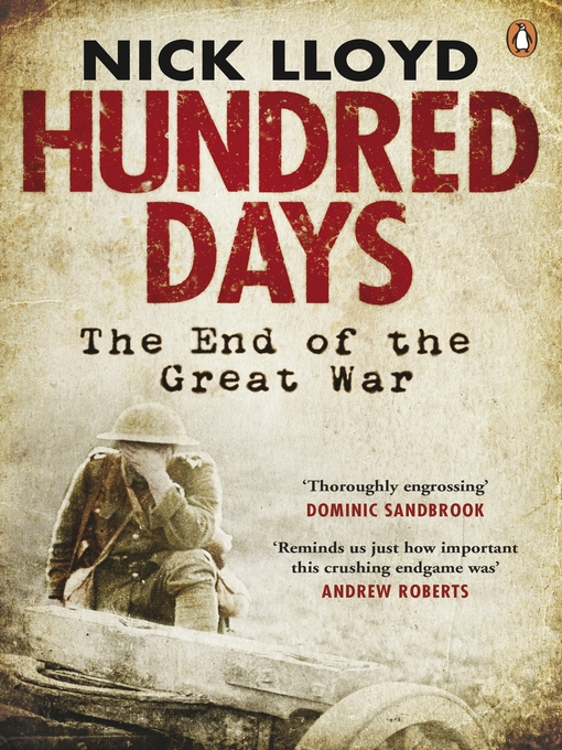 Hundred Days (eBook): The End of the Great War