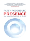 Presence (eBook): How to Use Positive Energy for Success in Every Situation