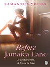 Before Jamaica Lane (eBook)