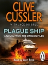 Plague Ship (MP3): Oregon Files Series, Book 5