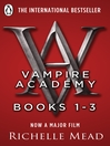 Vampire Academy, Books 1-3 (eBook)