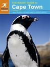 The Rough Guide to Cape Town, the Winelands & the Garden Route (eBook)