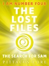 The Search for Sam (eBook): Lorien Legacies: The Lost Files Series, Book 4